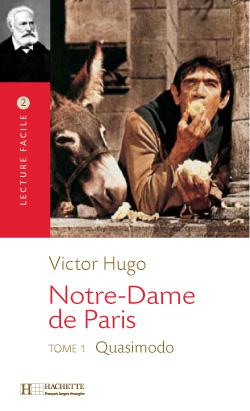 Notre Dame de Paris - Tome 1