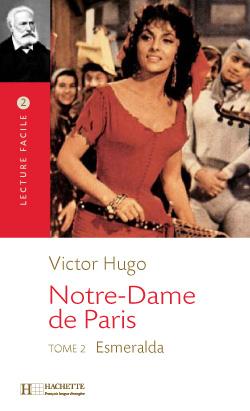 Hugo, Notre Dame de Paris - Tome 2