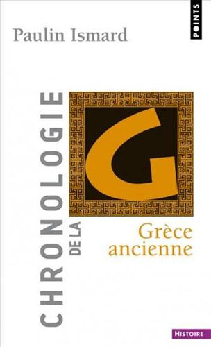Ismard, Chronologie de la Grèce ancienne