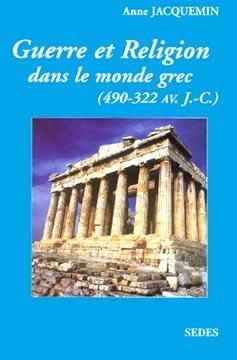 Guerre et religion dans le monde grec (490-322 avant J.C.)