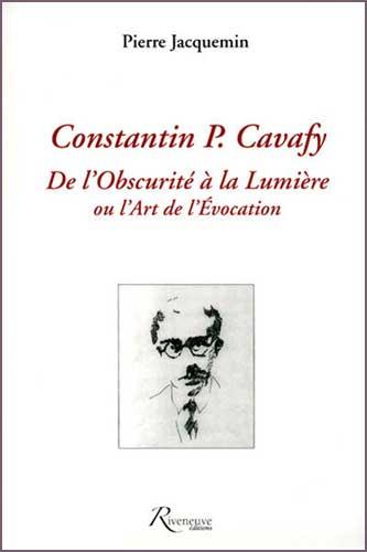 Constantin P. Cavafy. De l'obscurité à la lumière ou l'art de l'évocation