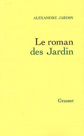 Jardin, Le roman des Jardin