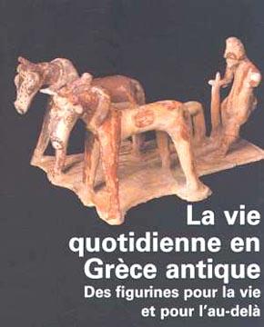 La vie quotidienne en Grèce antique
