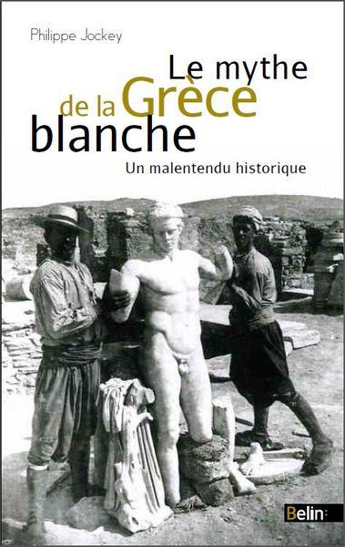 Le mythe de la Gr�ce blanche