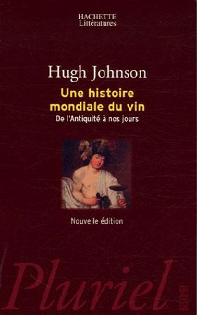 Johnson, Une histoire mondiale du vin. De l'Antiquité à nos jours