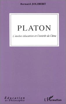 Jolibert, Platon. L'ascèse éducative et l'intérêt de l'âme