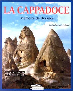 La Cappadoce, Mmoire de Byzance