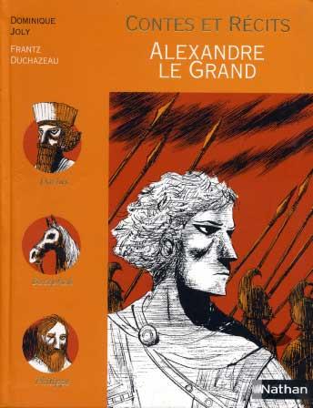 Contes et Récits - Alexandre le Grand