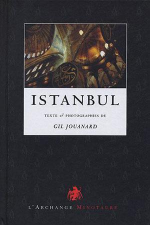 Istanbul. (Sublime) Porte de l'Orient (Express)