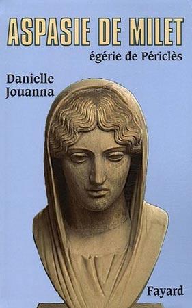 Aspasie de Milet. Egérie de Périclès