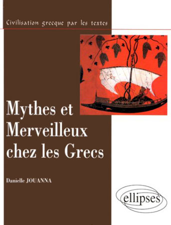 Mythes et merveilleux chez les Grecs