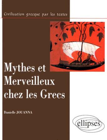 Jouanna, Mythes et merveilleux chez les Grecs