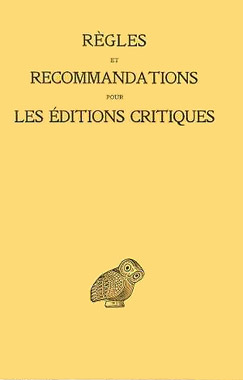 Jouanna, Règles et recommandations pour les éditions critiques (grec)