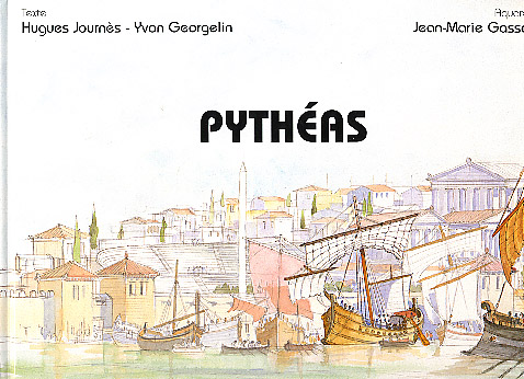 Journès, Pythéas, explorateur et astronome