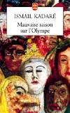 Kadaré, Mauvaise saison sur l'Olympe