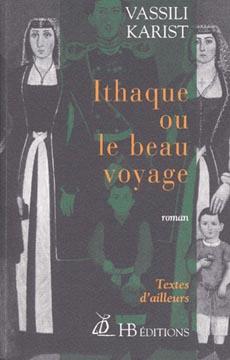Karist, Ithaque ou Le beau voyage