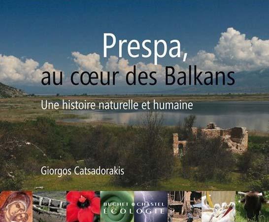 Prespa. Au coeur des Balkans
