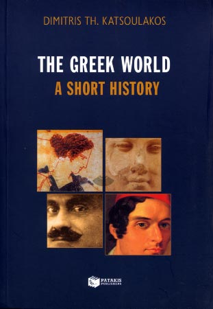 The Greek World. A short history