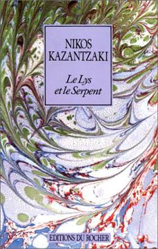 Kazantzaki, Le Lys et le Serpent