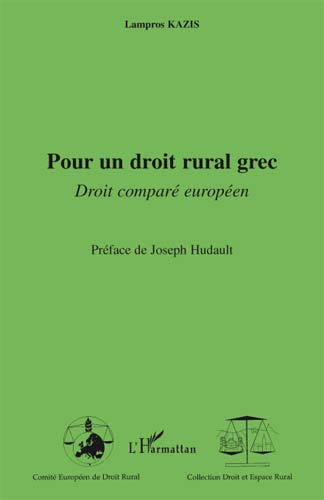 Kazis, Pour un droit rural grec. Droit comparé européen