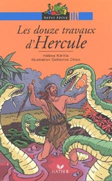 Kérillis, Les douze travaux d'Hercule