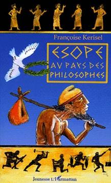 Kerisel, Esope au pays des philosophes