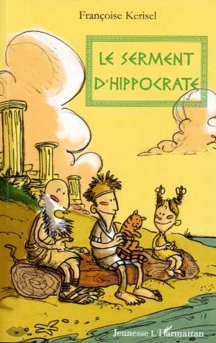 Kerisel, Le serment d'Hippocrate