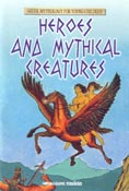 Heroes and mythical creatures