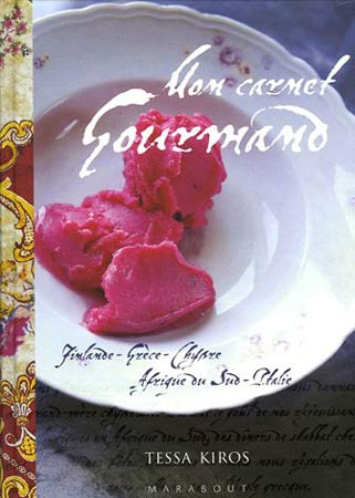 Kiros, Mon carnet gourmand. Finlande - Grèce - Chypre - Afrique du Sud - Italie