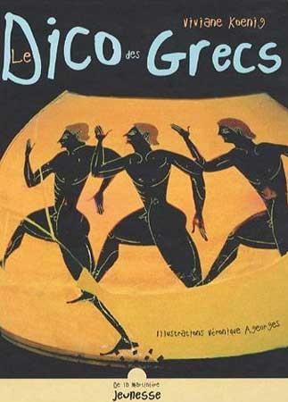 Le Dico des Grecs. La vie à Athènes