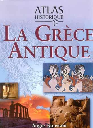 Konstam, Atlas historique de la Grèce antique