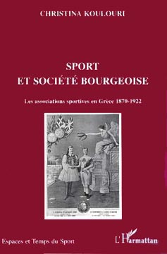 Sport et sociιtι bourgeoise. Les associations sportives en Grθce