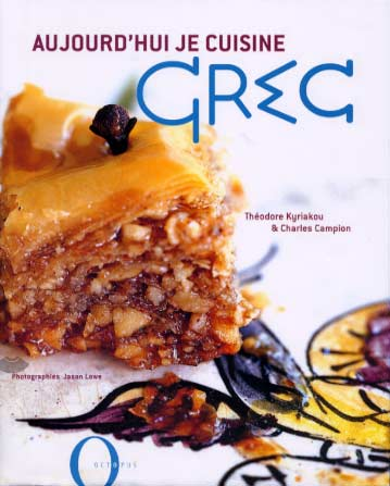 Kyriakou, Aujourd'hui je cuisine Grec