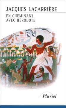 Lacarrière, En cheminant avec Hérodote