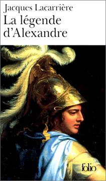 Lacarrière, La légende d'Alexandre