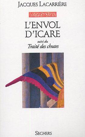 Lacarrière, L'envol d'Icare