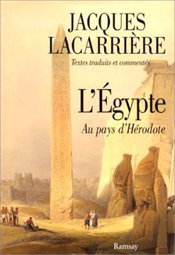 Lacarrière, L'Egypte. Au pays d'Hérodote