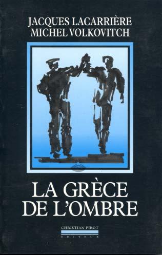 Lacarrière, La Grèce de l'ombre