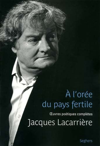 Lacarri�re, A l'or�e du pays fertile