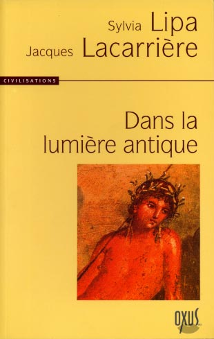 Lacarri�re, Dans la lumi�re antique