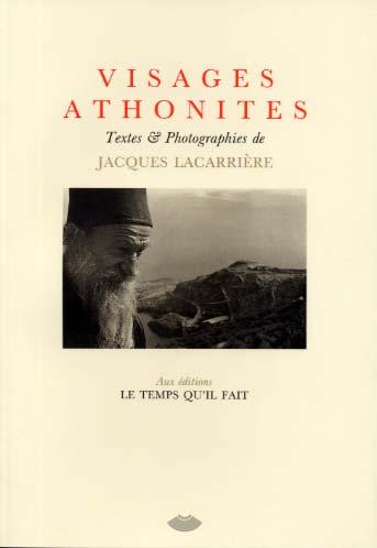 Lacarrière, Visages athonites