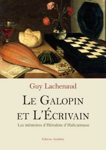 Le Galopin et L'Écrivain. Les mémoires d'Hérodote