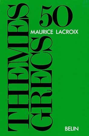 Lacroix, 50 thèmes grecs