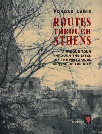 Ladis, Routes through Athens