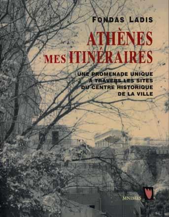 Athènes mes itinéraires