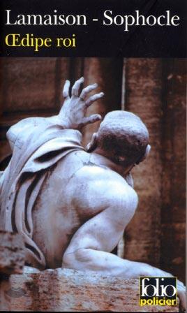 Lamaison, Oedipe roi (roman et trag�die)