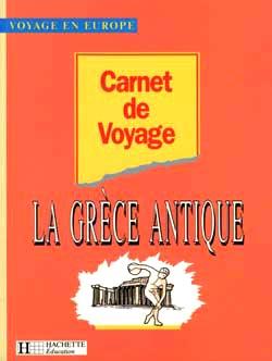 La Grèce antique Carnet de voyage, voyage en Europe