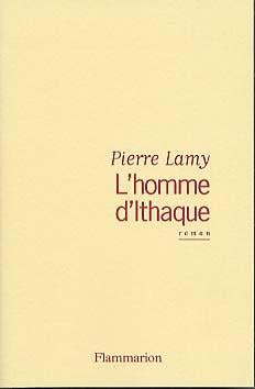Lamy, L'homme d'Ithaque