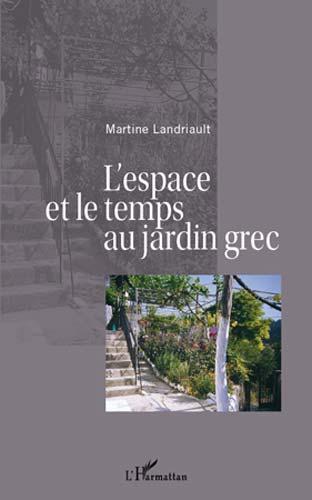 L'espace et le temps au jardin grec