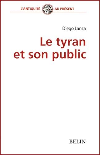 Lanza, Le tyran et son public